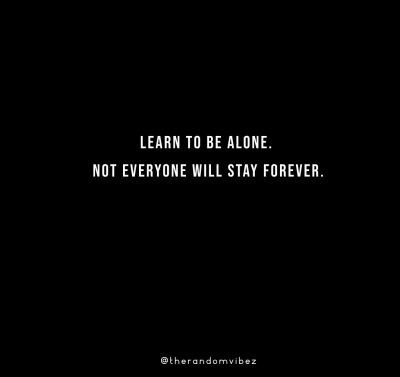 Forever Being Alone Quotes