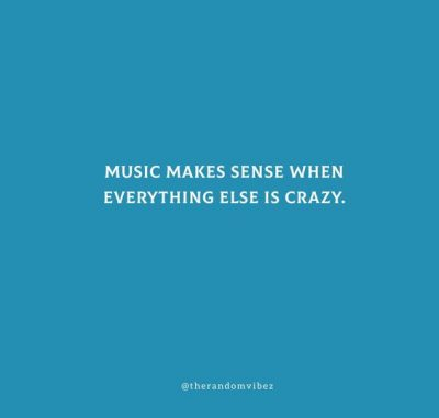 Funny Music Quotes Of All Time