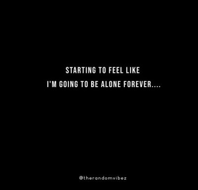 I Will Be Lonely Forever
