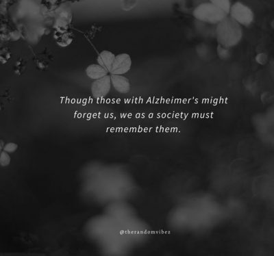 Loving Someone WIth Alzheimer's Quotes