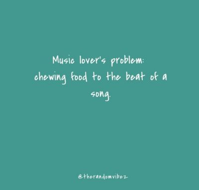 Music Quotes Funny