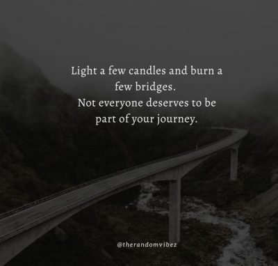 Quotes About Burning Bridges Family