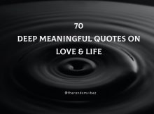 Top 70 Deep Meaningful Quotes On Love & Life