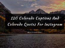 120 Colorado Captions And Colorado Quotes For Instagram