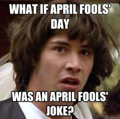 April Fools Day Memes Funny