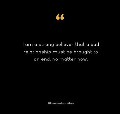 Bad Relationships Quotes For Her