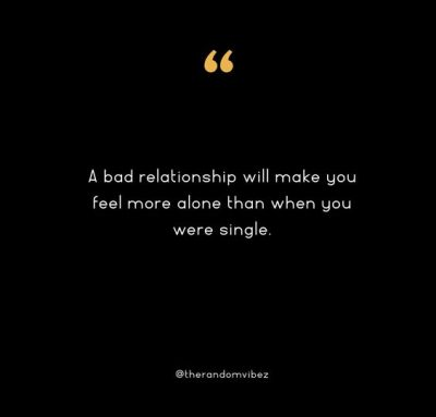 Bad Relationships Quotes Images
