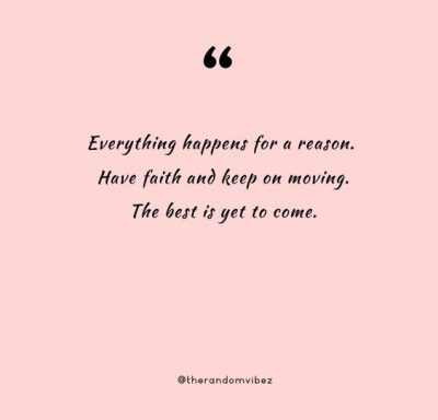 Bad Things Happen For A Reason Quotes