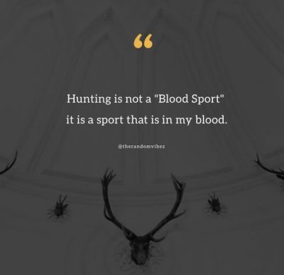 Best Hunting Quotes