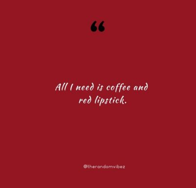 Best Red Lipstick Quotes
