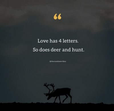 Deer hunting Sayings