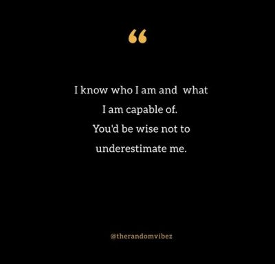 Don't Underestimate Me Quotes Images