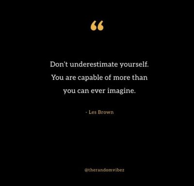 Don't Underestimate Yourself Quotes