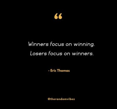 Eric Thomas Quotes About Focus