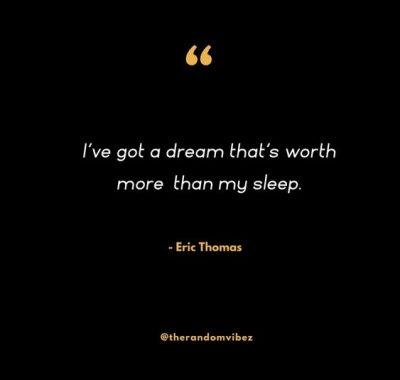 Eric Thomas Quotes On Sleep