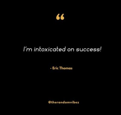 Eric Thomas Quotes On Success