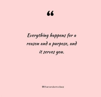 Everything Happens For A Reason Quotes Images