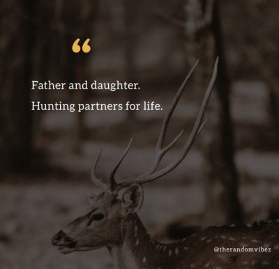 Family Hunting Quotes