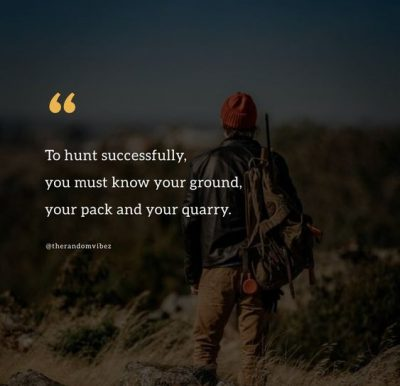 Famous Hunting Quotes