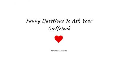 Freaky Questions To Ask Your Girl