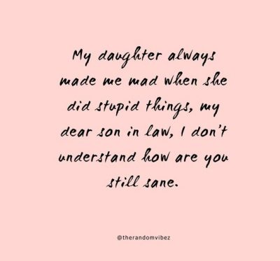 Funny Quotes For Son In Law