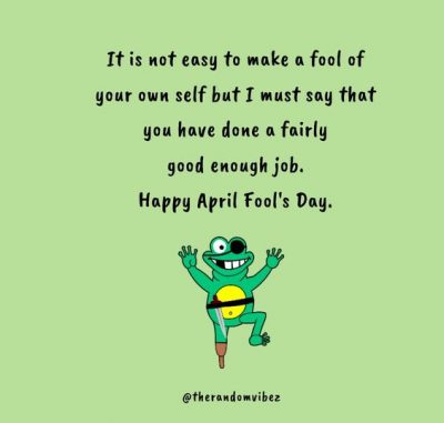 Happy April Fools Day Sayings