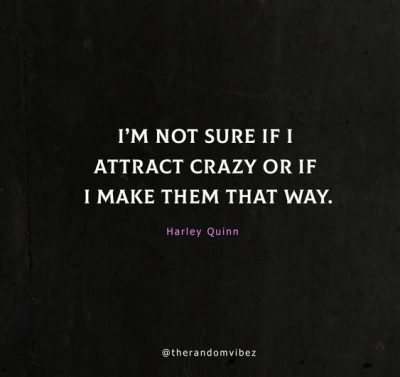 Harley Quinn Quotes Crazy