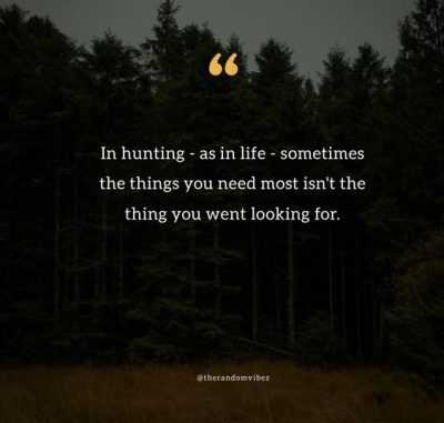 Hunting Sayings