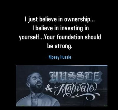 Hustle and motivate nipsey hussle quotes