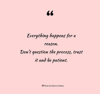 Inspirational Everything Happens For A Reason Quotes