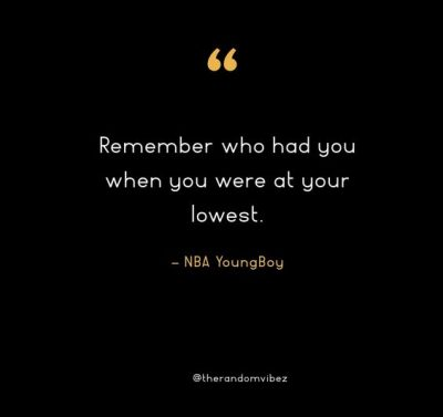 Inspirational NBA Youngboy Quotes