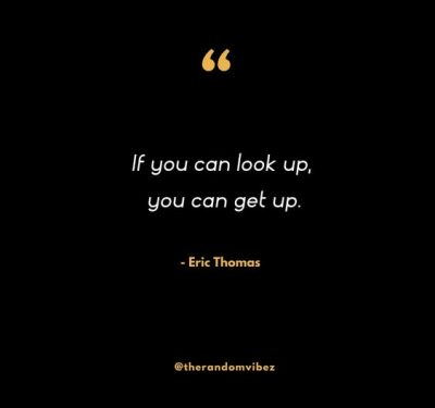 Inspirational Quotes By Eric Thomas