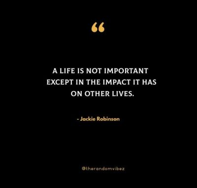 Jackie Robinson Quotes About Life