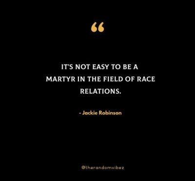 Jackie Robinson Racism Quotes