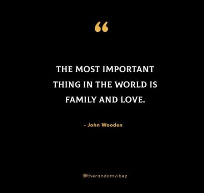 John Wooden Family Quotes