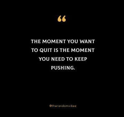 Keep Pushing Yourself Quotes