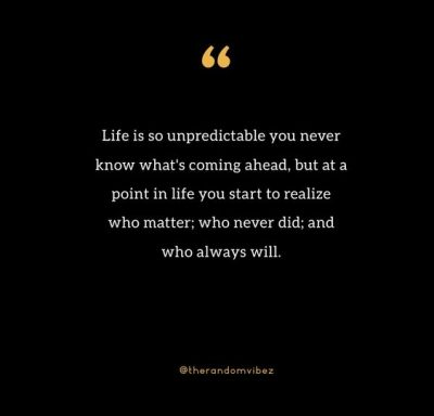 Life Is Unpredictable Sad Quotes