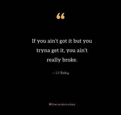 Lil Baby Quotes About Money