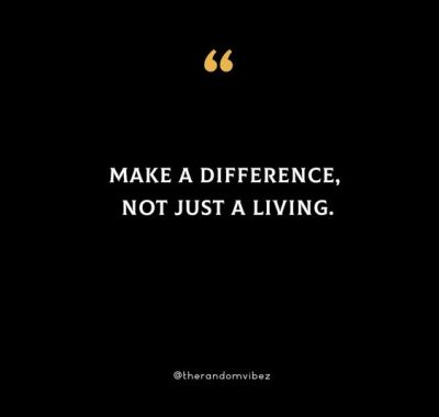 Make A Difference Quotes