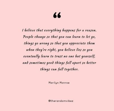 Marilyn Monroe Quotes Everything Happens For Reason