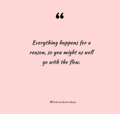 Motivational Everything Happens For A Reason Quotes