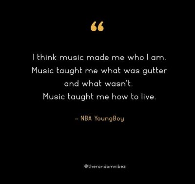NBA Youngboy Quotes About Music