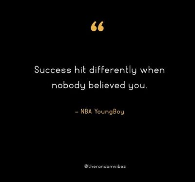NBA Youngboy Success Quotes