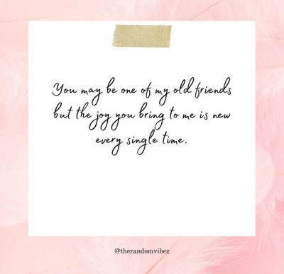 Old Friends Sayings