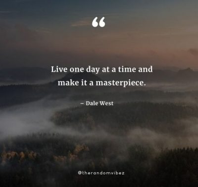 One Day At A Time Positive Quotes