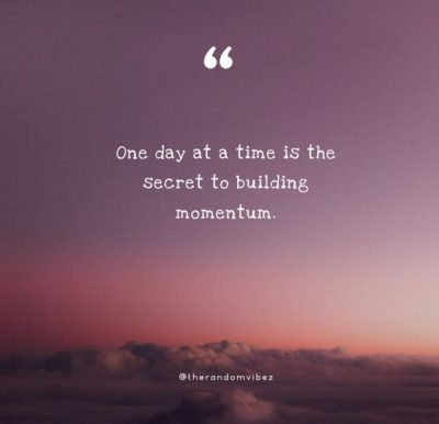 One Day At A Time Sayings