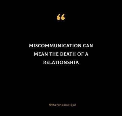Quotes About Miscommunication