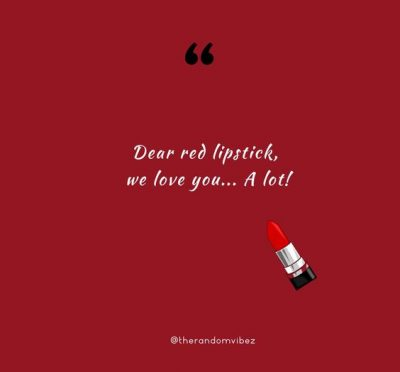 Quotes About Red Lipstick