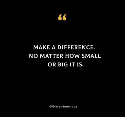 Quotes On Making A Difference