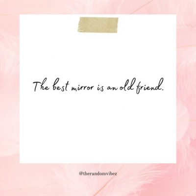 Sayings About Old Friends